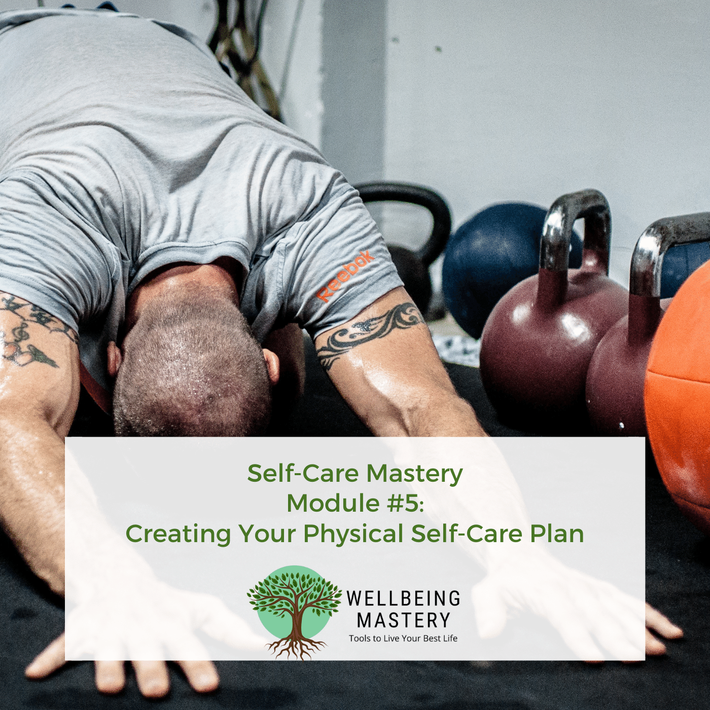 Physical health and wellbeing self care course