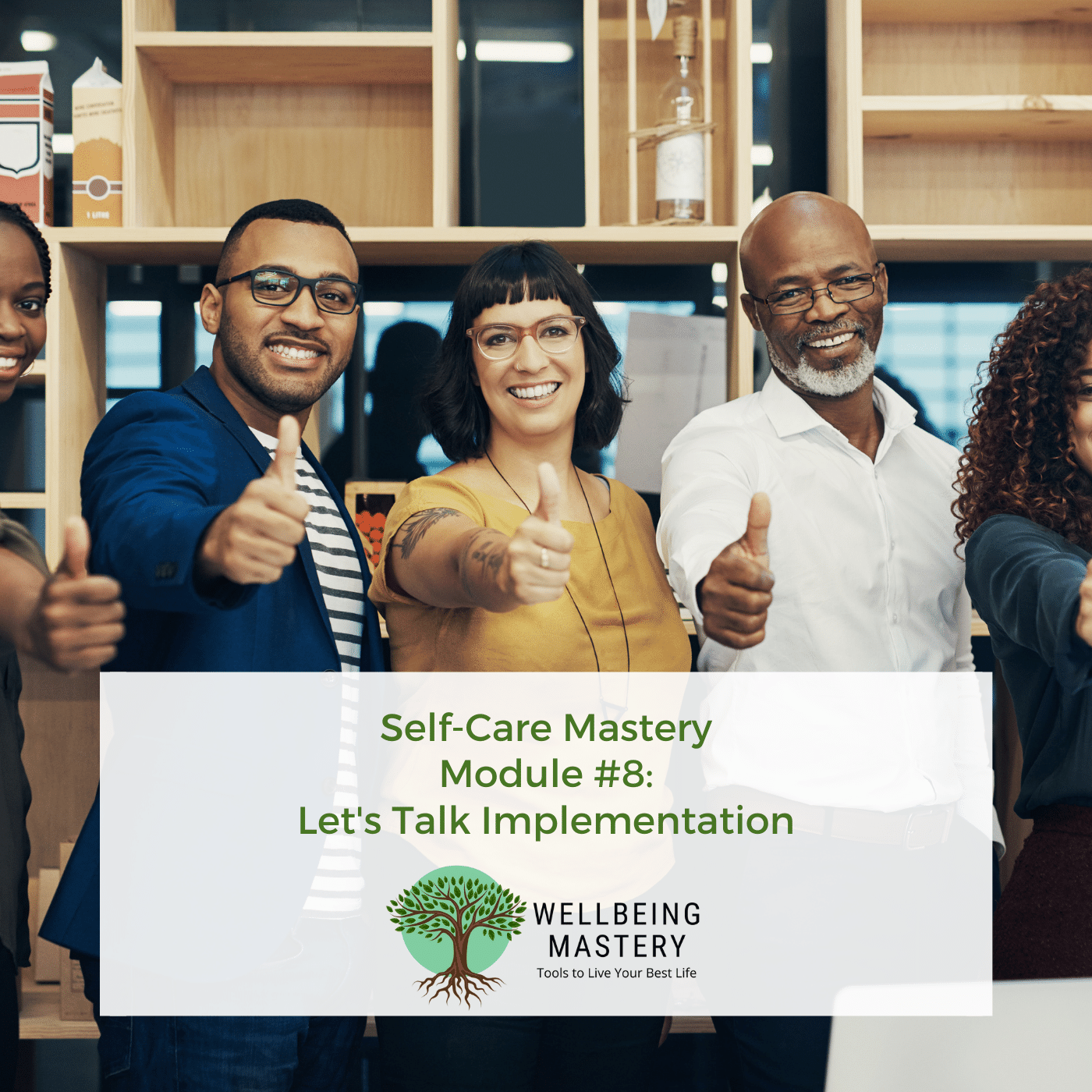 Implementation is the key to success for your self care